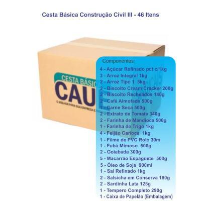Cesta Básica construção civil III 46 itens Caue Cestas caixa UN